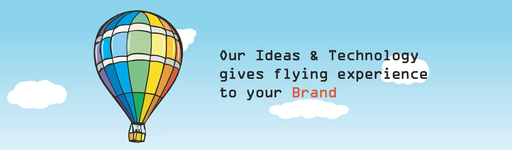 Ideas & techonogy flying experience brand